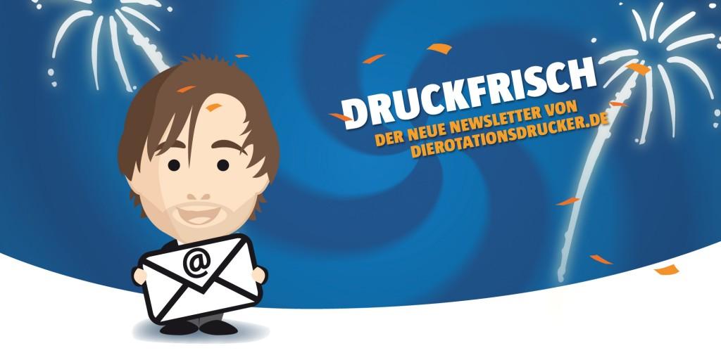 Druckfrisch_neue_Newsletter