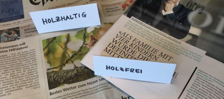 Die richtige Papierwahl: holzfrei oder holzhaltig