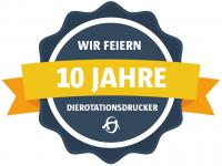 Jubiläumsjahr 2019: Wir feiern 10 Jahre dierotationsdrucker